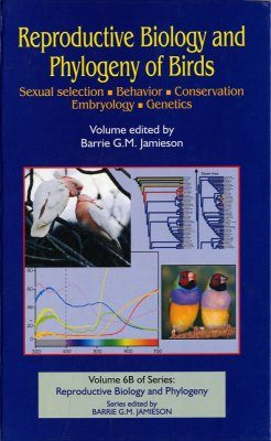 Reproductive Biology and Phylogeny of Birds, Part B