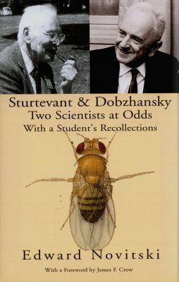 Sturtevant and Dobzhansky: Two Scientists at Odds