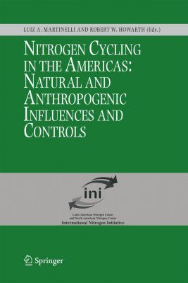 Nitrogen Cycling in the Americas: Natural and Anthropogenic Influences and Controls
