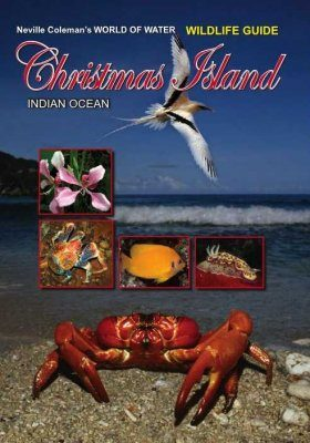 World of Water Wildlife Guide: Christmas Island