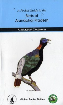 A Pocket Guide to the Birds of Arunachal Pradesh