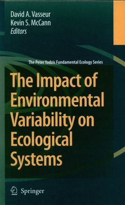 The Impact of Environmental Variability on Ecological Systems