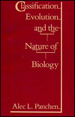 Classification, Evolution and the Nature of Biology