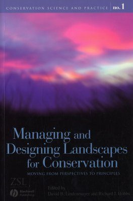 Managing and Designing Landscapes for Conservation