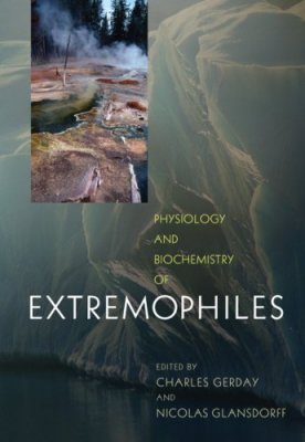 Physiology and Biochemistry of Extremophiles