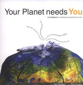 Your Planet Needs You