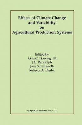 Effects of Climate Change and Variability on Agricultural Production Systems