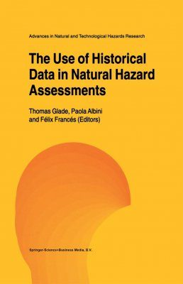 The Use of Historical Data in Natural Hazard Assessments