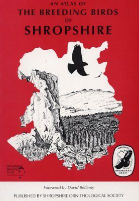 An Atlas of the Breeding Birds of Shropshire