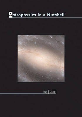 Astrophysics in a Nutshell | NHBS Academic & Professional Books