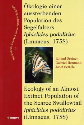 Okologie einer aussterbenden Population des Segelfalters Iphiclides podalirius (Linnaeus, 1758) / Ecology of an Almost Extinct Population
