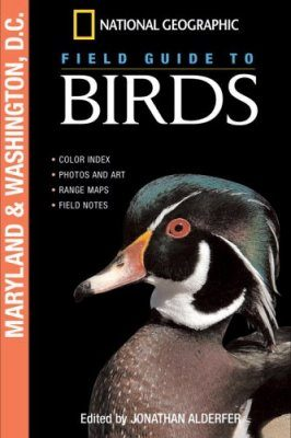 National Geographic Field Guide to Birds: Maryland and Washington, D.C.