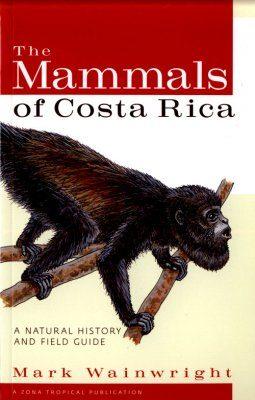 The Mammals of Costa Rica