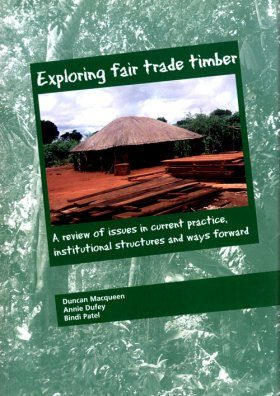 Exploring Fair Trade Timber