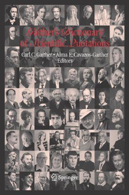 Gaither's Dictionary of Scientific Quotations