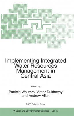 Implementing Integrated Water Resources Management in Central Asia