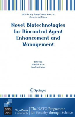 Novel Biotechnologies for Biocontrol Agent Enhancement and Management