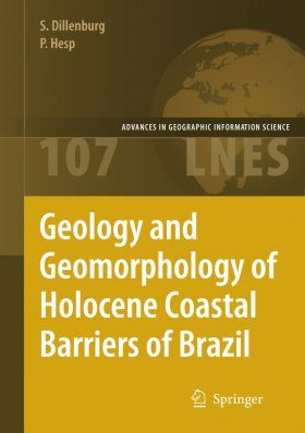 Geology and Geomorphology of Holocene Coastal Barriers of Brazil