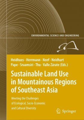 Sustainable Land Use in Mountainous Regions of South-East Asia