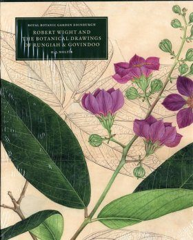 Robert Wight and the Botanical Drawings of Rungiah & Govindoo (3-Volume Set)