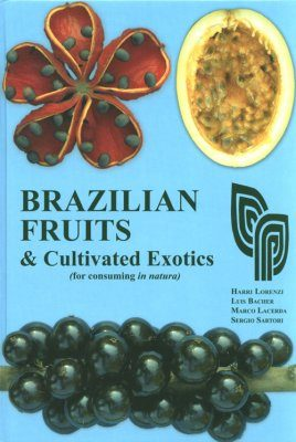 Brazilian Fruits and Cultivated Exotics