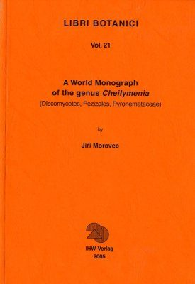 A World Monograph of the Genus Cheilymenia (Discomycetes, Pezizales, Pyronemataceae)