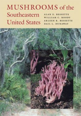 Mushrooms of the Southeastern United States
