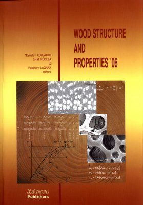 Wood Structure and Properties '06