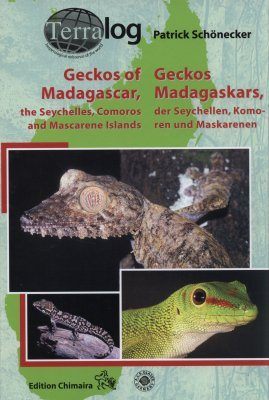 Geckos of Madagascar, the Seychelles, Comoros and Mascarene Islands / Geckos Madagascars, der Seychellen, Komoren und Maskarenen