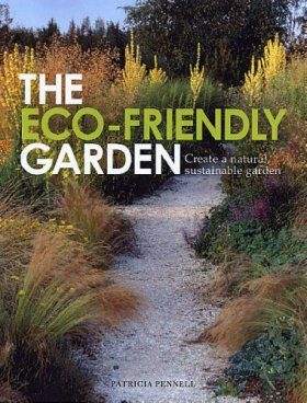 The Eco-Friendly Garden