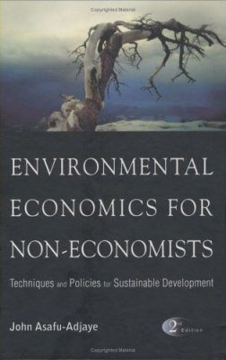 Environmental Economics for Non-Economists