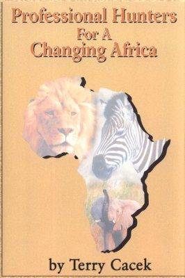 Professional Hunters For A Changing Africa