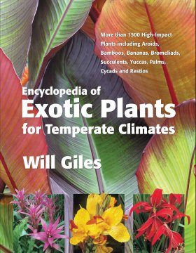Encyclopedia of Exotic Plants for Temperate Climates