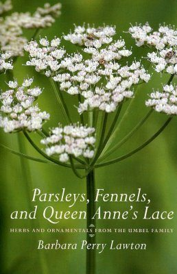 Parsleys, Fennels, and Queen Anne's Lace