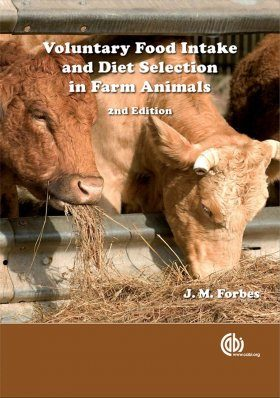 Voluntary Food Intake and Diet Selection in Farm Animals