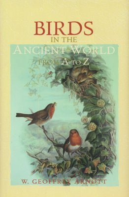 Birds in the Ancient World From A to Z