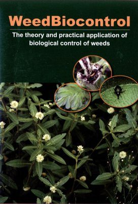 WeedBiocontrol: The Theory and Practical Application of Biological Control of Weeds