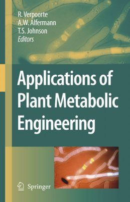 Applications of Plant Metabolic Engineering