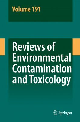 Reviews of Environmental Contamination and Toxicology, Volume 191
