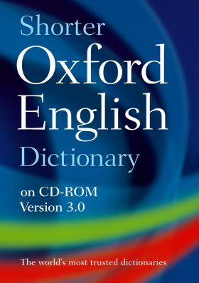 The Shorter Oxford English Dictionary on CD-ROM