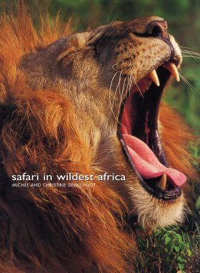 Safari in Wildest Africa