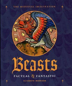 Beasts: Factual and Fantastic