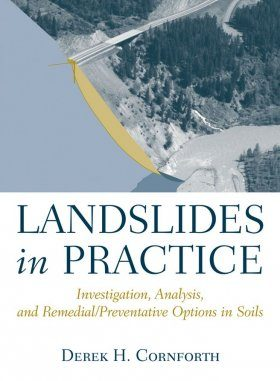Landslides in Practice: Investigation, Analysis, and Remedial/ Preventative Options in Soils