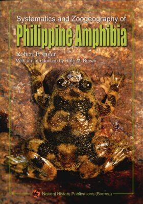 Systematics and Zoogeography of Philippine Amphibia