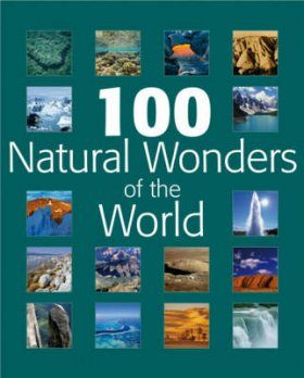 100 Natural Wonders of the World