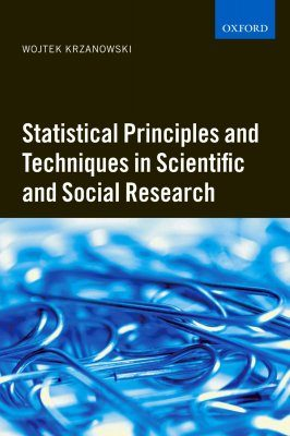 Statistical Principles and Techniques in Scientific and Social Investigations