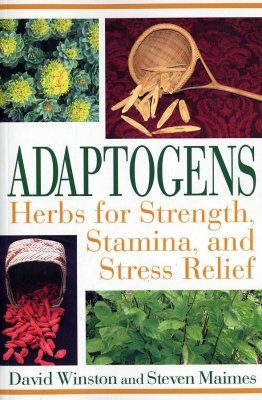 Adaptogens: Herbs for Strength, Stamina and Stress Relief