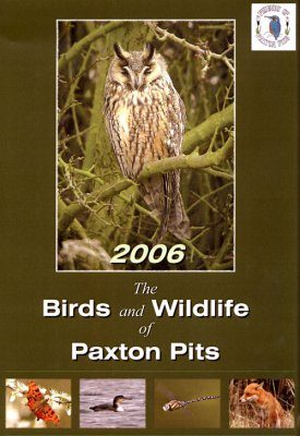 The Birds and Wildlife of Paxton Pits 2006