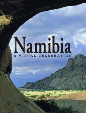 Namibia: A Visual Celebration