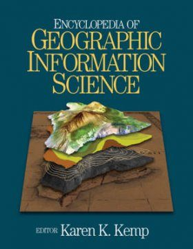 Encyclopedia of Geographic Information Science